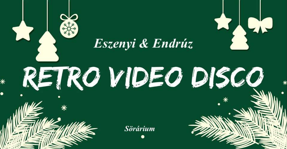 Eszenyi & Endrúz retro video disco